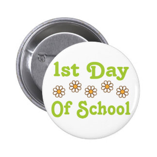 1st Day of School Pinback Button