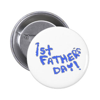 1st Father s Day Pin