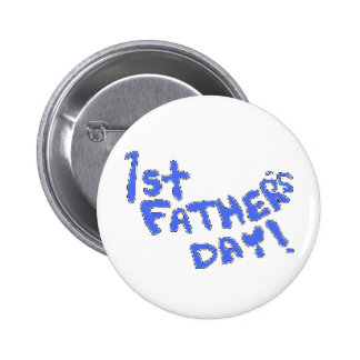 1st Father s Day Pinback Buttons