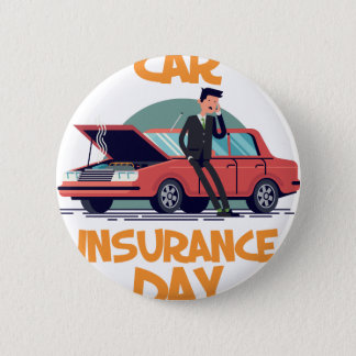 1st February - Car Insurance Day 6 Cm Round Badge