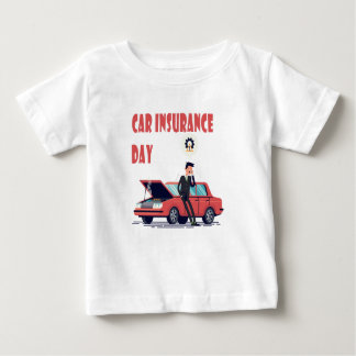 1st February - Car Insurance Day Baby T-Shirt