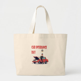 1st February - Car Insurance Day Large Tote Bag