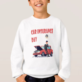 1st February - Car Insurance Day Sweatshirt