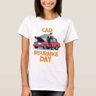 1st February - Car Insurance Day T-Shirt