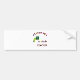 1st grade Teacher Bumper Stickers