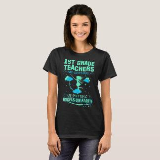 1st Grade Teachers Are Gods Angels On Earth Tshirt