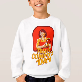1st March - Fruit Compote Day - Appreciation Day Sweatshirt