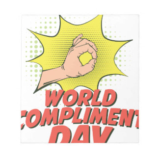 1st March - World Compliment Day Notepad