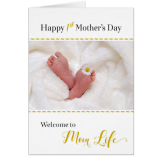 1st Mother's Day - Welcome to Mom Life Card
