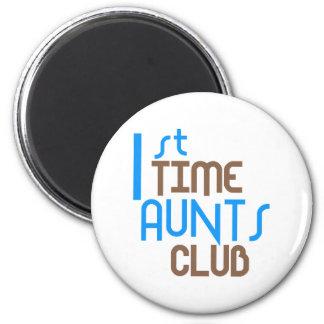 1st Time Aunts Club (Blue) 6 Cm Round Magnet