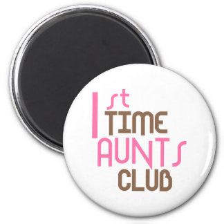 1st Time Aunts Club (Pink) 6 Cm Round Magnet