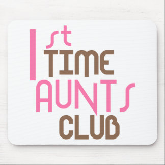 1st Time Aunts Club (Pink) Mouse Pads