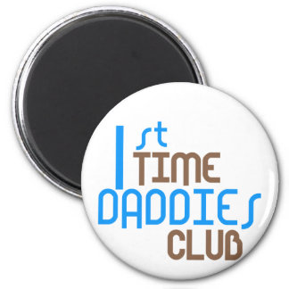 1st Time Daddies Club (Blue) Refrigerator Magnet