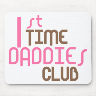 1st Time Daddies Club (Pink) Mouse Pads