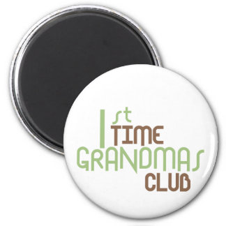 1st Time Grandmas Club (Green) 6 Cm Round Magnet