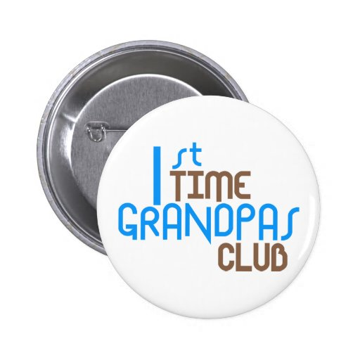 1st Time Grandpas Club (Blue) Pinback Buttons