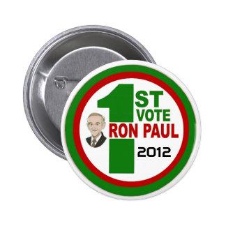 1st Vote for Ron Paul 6 Cm Round Badge