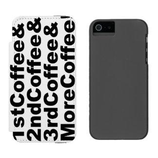 1stCoffee&2ndCoffee&3rdCoffee&MoreCoffee! (blk) Incipio Watson™ iPhone 5 Wallet Case