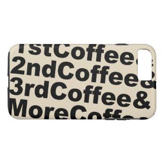 1stCoffee&2ndCoffee&3rdCoffee&MoreCoffee! (blk) iPhone 8 Plus/7 Plus Case