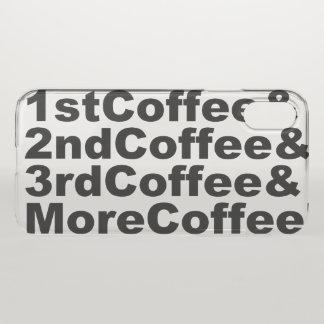 1stCoffee&2ndCoffee&3rdCoffee&MoreCoffee! (blk) iPhone X Case