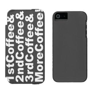 1stCoffee&2ndCoffee&3rdCoffee&MoreCoffee! (wht) Incipio Watson™ iPhone 5 Wallet Case