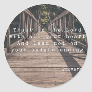 1Trust in the Lord Stationary Classic Round Sticker