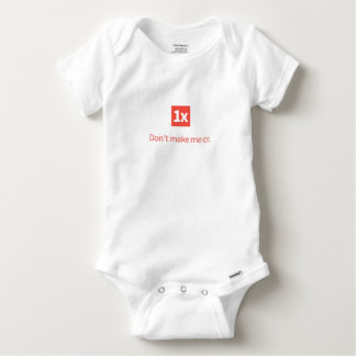 "1x baby wear ""Don't make ME CR. "" Baby Onesie"