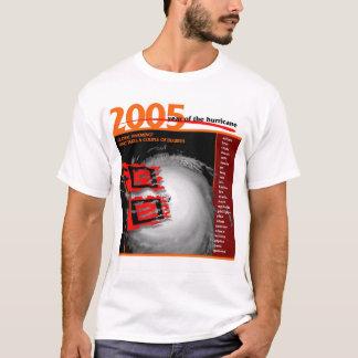 2005 year of the hurricane T-Shirt