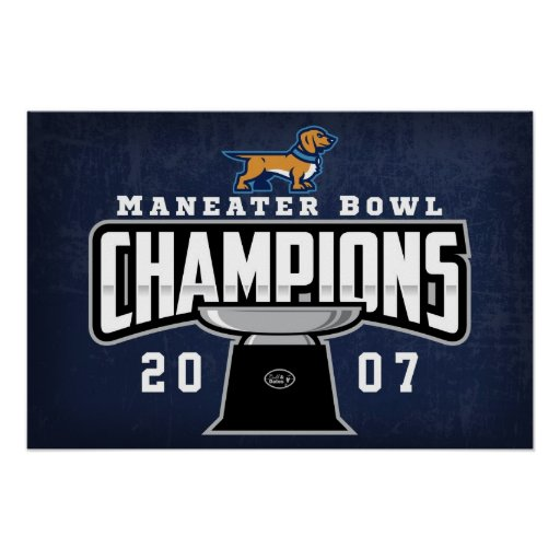 2007 Maneater Bowl Champions Poster