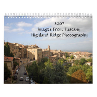2007Images From TuscanyHighland Ridg... Wall Calendar