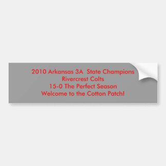 2010 Arkansas 3A  State ChampionsRivercrest Col... Car Bumper Sticker