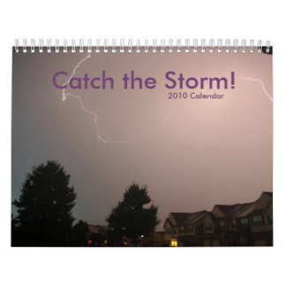 2010 Catch the Storm! Calendar