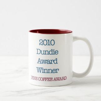 "2010 Dundie award winner ""fine coffee award"" Two-Tone Coffee Mug"