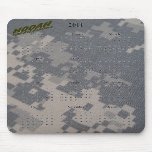 2011 Calendar and Hooah for all Soldiers Mousepads