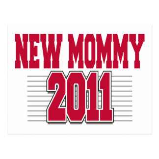 2011 Funny New Mom Postcard