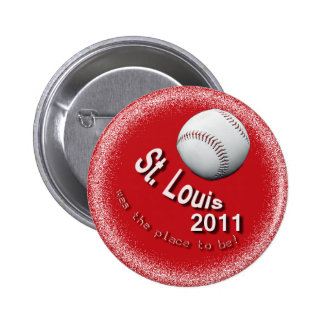 2011 St. Louis - was the place to be! Pin Button