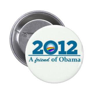 2012 A Friend of Barack Obama Gay Lesbian LBGT 6 Cm Round Badge