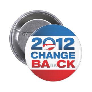 2012 Change Back Political Button