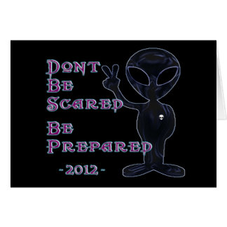 2012 - Don't Be Scared... Be Prepared Card
