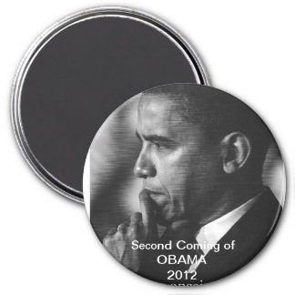 "2012 President Barack Obama ""Second Coming"" Magnet"