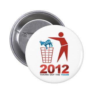 2012 Trash Dems 6 Cm Round Badge