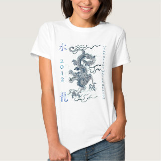 2012 Year of the Water Dragon Shirt