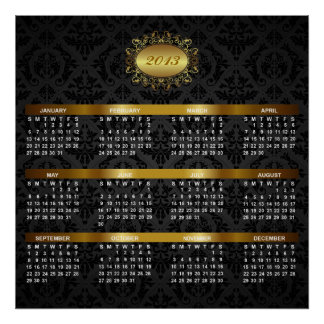 2013 Calendar with Black Damask & Gold Luxury Poster