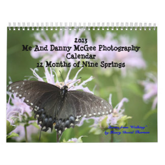 2013 Me And Danny McGee Photograp... Wall Calendars