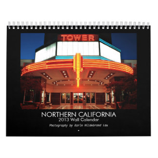 2013 Northern California Calendar