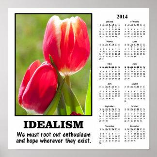 2014 Demotivational Calendar Root Out Idealism Posters