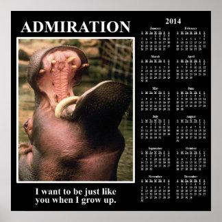 2014 Demotivational Wall Calendar I Admire You Print