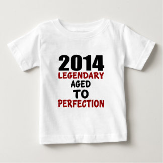 2014 LEGENDARY AGED TO PERFECTION BABY T-Shirt