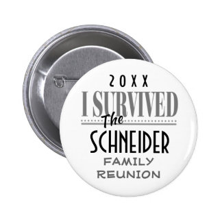 2014 REUNION, PARTY, EVENT-FUNNY I SURVIVED 6 CM ROUND BADGE