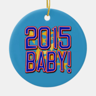 2015 Baby! New Years Eve Tee Christmas Tree Ornaments